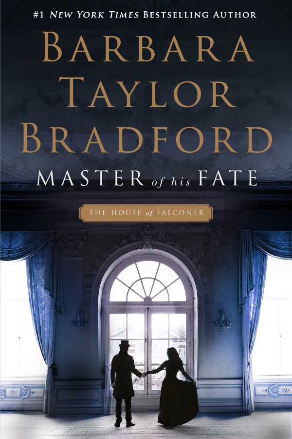 Barbara Taylor Bradford Book Cover - Master of His Fate