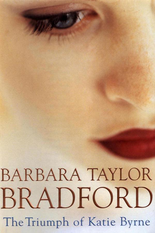 Barbara-Taylor-Bradford-Book-Cover-USA The-Triumph-of-Katie-Byrne