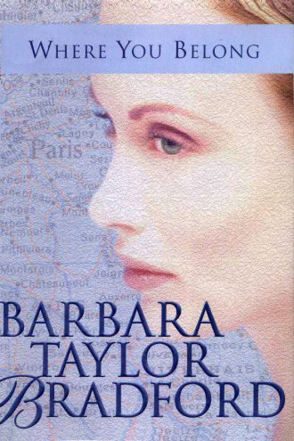 Barbara-Taylor-Bradford-Book-Cover-USA- Where You Belong